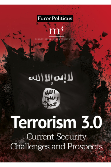 Terrorism 3.0 - Current Security Challenges and Prospects