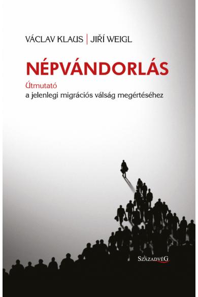 Népvándorlás — Útmutató a jelenlegi migrációs válság megértéséhez