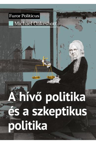A hívő politika és a szkeptikus politika