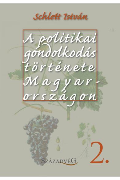 A politikai gondolkodás története Magyarországon II.